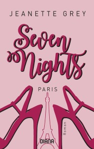 Seven Nights - Paris von Jeanette Grey